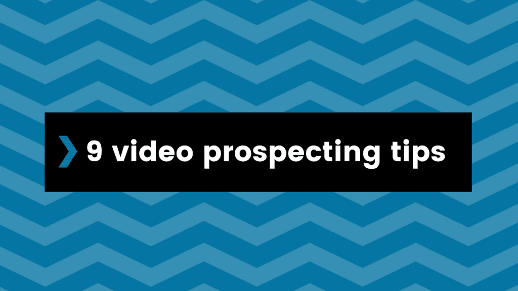 video prospecting